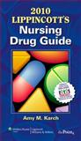 Nursing Drug Guide 2010, Karch, Amy and Karch, Amy M., 1608311139