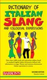 Dictionary of Italian Slang and Colloquial Expressions, Daniela Gobetti, 0764141139
