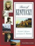 Faces of Kentucky, Klotter, Freda C. and Klotter, James C., 0813191130