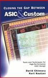 Closing the Gap Between ASIC and Custom 9781402071133