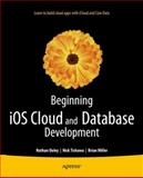 iOS Cloud and Database Development, Cesare Rocchi and Nathan Ooley, 1430241136