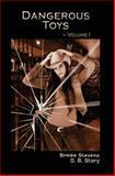 Dangerous Toys, D. B. Story and Brinke Stevens, 1453701133