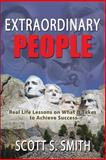 Extraordinary People, Scott S Smith, 162865113X