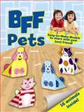 BFF - Pets, Mary Beth Cryan, 0486491137