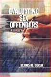 Evaluating Sex Offenders