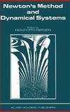 Newton's Method and Dynamical Systems, Peitgen, Heinz-Otto, 0792301137