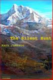 The Silent Hunt, Jameson, Mark, 0983301131
