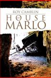 House of Marlo, Roy Camblin, 1475951132