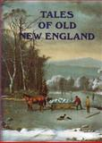 Tales of Old New England, , 1555211135