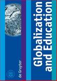 Globalization and Education, Marcelo Sanchez Sorondo (Editor), et al., 311019113X