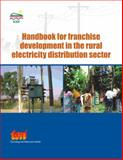 Handbook for Franchise Development in the Rural Electricity Distribution Sector, Teri, 8179931137