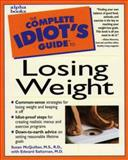 Complete Idiot's Guide to Losing Weight 9780028621135