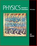 Physics : Concepts and Connections, Hobson, Art, 0321661133