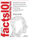 Studyguide for Community Resources for Older Adults, Cram101 Textbook Reviews, 1490241132
