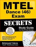 MTEL Dance (46) Exam Secrets Study Guide : MTEL Exam Review for the Massachusetts Tests for Educator Licensure, MTEL Exam Secrets Test Prep Team, 1627331131