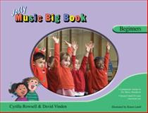 Jolly Music Big Book - Beginners, David Vinden and Cyrilla Rowsell, 1844141136