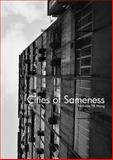 Cities of Sameness, Nicholas Yb Wong, 1937131130