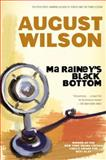 Ma Rainey's Black Bottom, August Wilson, 0452261139
