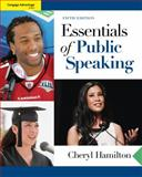 Essentials of Public Speaking, Hamilton, Cheryl, 049590113X