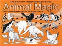 Animal Magic Exercises, Fanny Waterman and Marion Harewood, 0571511139