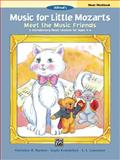 Music for Little Mozarts Meet the Music Friends (Introductory Course), Christine H. Barden and Gayle Kowalchyk, 0739081136