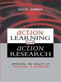 Action Learning, Action Research : Improving the Quality of Teaching and Learning, , 074943113X