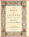 Book of Legends/Sefer Ha-Aggadah, Hayyim Nahman Bialik, 0805241132