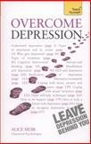 Overcome Depression, Alice Muir, 1444171135