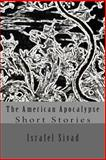 The American Apocalypse, Israfel Sivad, 1478381132