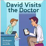 David Visits the Doctor, Jane Burgess, 1499311133