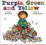 Purple, Green and Yellow, Robert Munsch, 1554511135