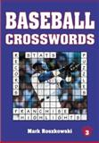 Baseball Crosswords, Roszkowski, Mark, 1570281130