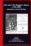 John Gay's the Beggar's Opera 1728-2004 : Adaptations and Re-Writings, Uwe Böker, Ines Detmers, Anna-Christina Giovanopoulos (Eds.), 9042021136