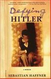 Defying Hitler, Sebastian Haffner, 0312421133