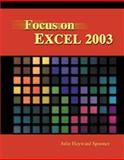 Focus on Excel 2003, Spooner, Julie Hayward, 1576761134