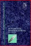 Automotive Manufacturing (Autotech '97), Professional Engineering Publishers Staff, 1860581137