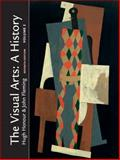 The Visual Arts : A History, Honour, Hugh and Fleming, John, 0131551132