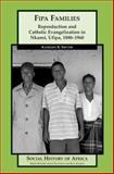 Fipa Families, Kathleen R. Smythe, 0325071136