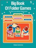 The Big Book of Folder Games, Elaine Commins, 0893341134