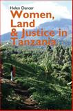Women, Land and Justice in Tanzania, Dancer, Helen, 1847011136
