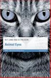 Animal Eyes, Land, Michael F. and Nilsson, Dan-Eric, 0199581134