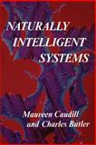 Naturally Intelligent Systems, Caudill, Maureen and Butler, Charles, 0262531135