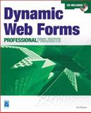 Dynamic Web Forms Professional Projects, Ransom, Dan, 1931841136