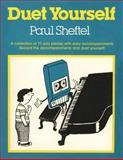 Duet Yourself, Paul Sheftel, 193641113X