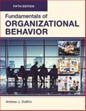 FUNDAMENTALS of ORGANIZATIONAL BEHAVIOR, Fifth Edition (Paperback-B/W) 5th Edition
