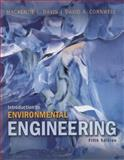 Introduction to Environmental Engineering, Cornwell, David and Davis, Mackenzie L., 0073401145