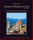 Janson's History of Art Portable Edition Book 3, Davies, Penelope J. E. and Denny, Walter B., 0205161146