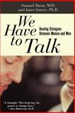 We Have to Talk, Samuel Shem and Janet Surrey, 0465091148