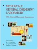 Microscale General Chemistry Laboratory with Selected Macroscale Experiments, Szafran, Zvi and Foster, Judith C., 0471621145