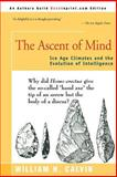 The Ascent of Mind, William H. Calvin, 0595161146
